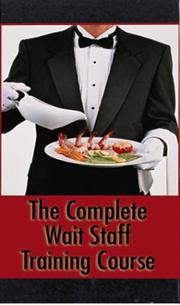 Cover of: Complete Waitstaff Training Course by Atlantic Publishing