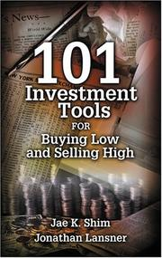 Cover of: 101 Investment Tools for Buying Low & Selling High | Jae K. Shim