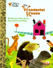 Cover of: The Wonderful House | Margaret Wise Brown