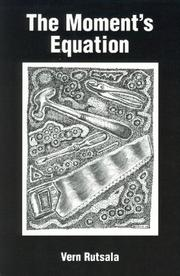 Cover of: The moment's equation | Vern Rutsala