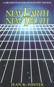 Cover of: New Earth - New Truth (Truth for the new age) by Jean K. Foster