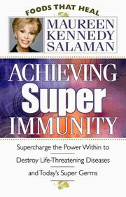 Cover of: Achieving Super Immunity | Maureen Kennedy Salaman