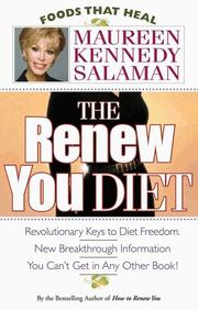 Cover of: The Renew You Diet (Foods That Heal) | Maureen Kennedy Salaman