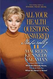 Cover of: All Your Health Questions Answered Naturally II by Maureen Kennedy Salaman