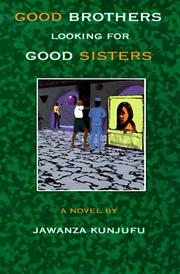 Cover of: Good Brothers Looking for Good Sisters | Jawanza Kunjufu