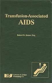 Cover of: Transfusion-associated AIDS | Jenner, Robert K. Esq.