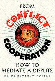 Cover of: From conflict to cooperation by Beverly A. Potter