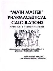 Cover of: Math Master Pharmaceutical Calculations for the Allied-Health Professional | Noah Reifman