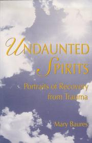 Cover of: Undaunted spirits by Mary Baures