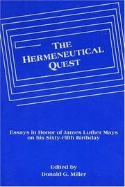 Cover of: The Hermeneutical Quest by Donald G. Miller