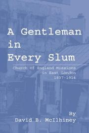 Cover of: A Gentleman in Every Slum by David Brown McIlhiney