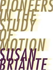 Cover of: Pioneers in the Study of Motion (Ahsahta Press: the New Series) | Susan Briante