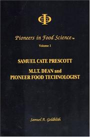 Cover of: Samuel Cate Prescott, M.I.T. dean and pioneer food technologist | Samuel A. Goldblith