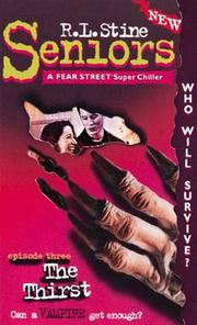 Cover of: Thirst #3, The (Seniors a Fear Street Super Chiller, No 3) | Golden Books