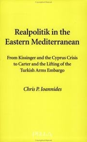 Cover of: Realpolitik in the Eastern Mediterranean (Modern Greek Research Series, No. 10) (Modern Greek Research Series) | Chris P. Ioannides