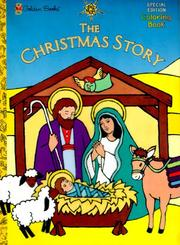 Cover of: The Christmas Story | Golden Books