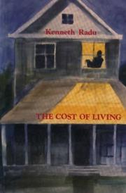 Cover of: The cost of living by Kenneth Radu