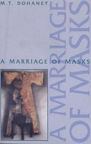 Cover of: A marriage of masks | Myrtis T. Dohaney