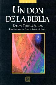 Cover of: UN Don De LA Biblia | Rabino Yehuda Ashlag