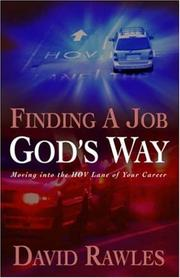 Cover of: Finding a job God's way | David Rawles