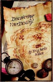 Cover of: Discovering Your Destiny | Charles Wilson