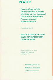 Cover of: Implications of new data on radiation cancer risk | National Council on Radiation Protection and Measurements. Meeting