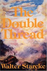 Cover of: The Double Thread by Walter Starcke