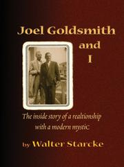 Cover of: Joel Goldsmith and I by Walter Starcke