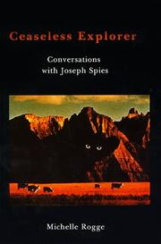 Cover of: Ceaseless explorer | Joseph R. Spies