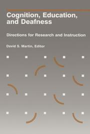 Cover of: Cognition, Education, and Deafness | David S. Martin