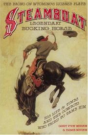 Cover of: Steamboat, legendary bucking horse by Candy Vyvey Moulton