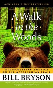 Cover of: A Walk in the Woods by Bill Bryson