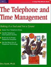 Cover of: Time management and the telephone | Dru Scott