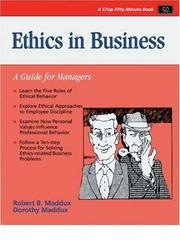 Cover of: Ethics in business by Dorothy J. Maddux