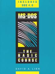 Cover of: MS-DOS, the basic course by David A. Lien