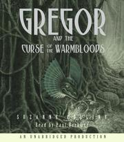 Cover of: Gregor and the Curse of the Warmbloods (Underland Chronicles, #3 (Audio)) | Suzanne Collins