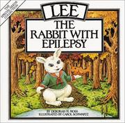 Cover of: Lee, the rabbit with epilepsy by Deborah M. Moss