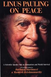 Cover of: Linus Pauling On Peace - A Scientist Speaks Out on Humanism and World Survival | Linus Pauling