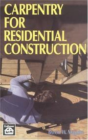 Cover of: Carpentry for residential construction | Byron W. Maguire
