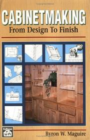Cover of: Cabinetmaking by Byron W. Maguire
