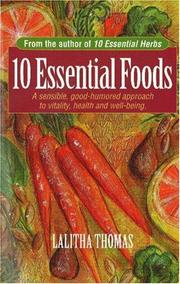 Cover of: 10 essential foods by Lalitha Thomas