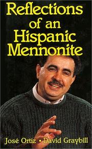 Cover of: Reflections of an Hispanic Mennonite | José Ortíz