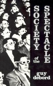 Cover of: Society of the Spectacle | Guy Debord
