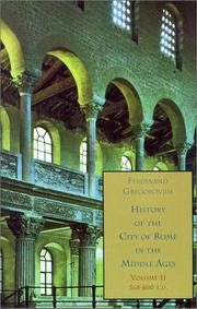 Cover of: History of the City of Rome in the Middle Ages, Vol. 2, 568-800 A.D | Ferdinand Gregorovius