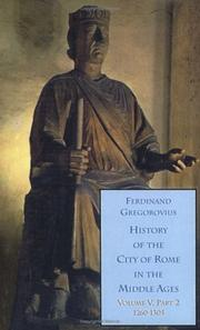 Cover of: History of the City of Rome in the Middle Ages, two part set | Ferdinand Gregorovius
