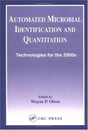 Cover of: Automated Microbial Identification and Quantitation by Wayne P. Olson