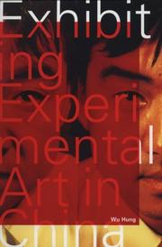 Cover of: Exhibiting experimental art in China | Wu Hung