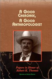 Cover of: A good Cherokee, a good anthropologist | Steve Pavlik