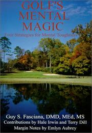 Cover of: Golf's mental magic by Fasciana, Guy S.