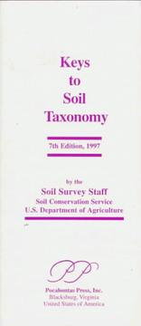 Cover of: Keys to Soil Taxonomy | Soil Conservati U. S. Dept Agriculture